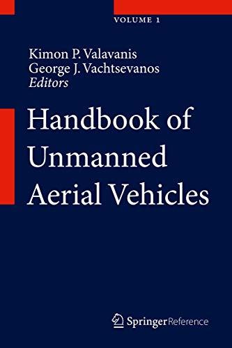 Handbook of Unmanned Aerial Vehicles (Hardcover): Kimon P Valavanis