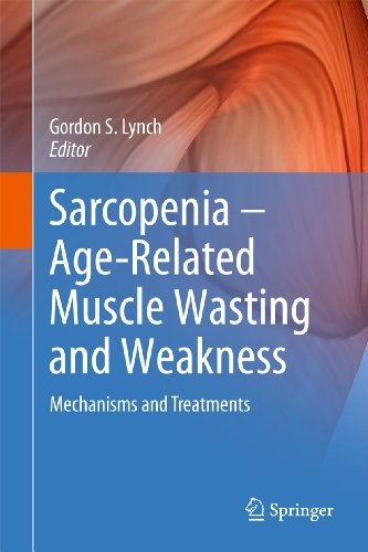 Sarcopenia- Age-related Muscle Wasting and Weakness (Hardback)
