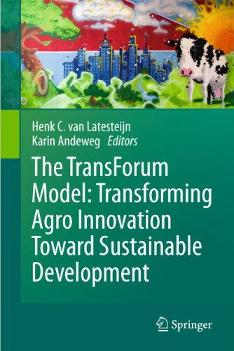 The TransForum Model: Transforming Agro Innovation Toward Sustainable Development