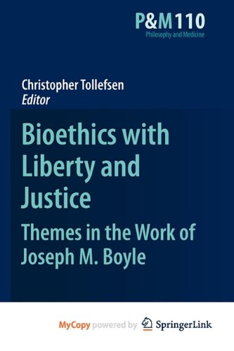 9789048197927: Bioethics with Liberty and Justice