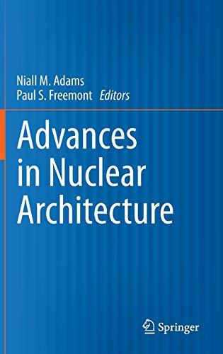 9789048198986: Advances in Nuclear Architecture