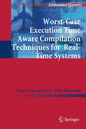 9789048199280: Worst-Case Execution Time Aware Compilation Techniques for Real-Time Systems (Embedded Systems)