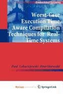 9789048199303: Worst-Case Execution Time Aware Compilation Techniques for Real-Time Systems