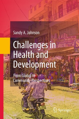 9789048199525: Challenges in Health and Development: From Global to Community Perspectives