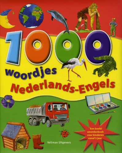 9789048304387: 1000 woordjes Nederlands-Engels: een beeldwoordenboek voor kinderen vanaf 5 jaar