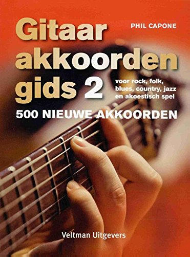 9789048312115: Gitaarakkoordengids 2: 500 nieuwe akkoorden voor rock, folk, blues, country, jazz en akoestisch spel (Gitaarakkoordengids: 500 nieuwe akkoorden)