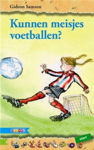 9789048708291: Kunnen meisjes voetballen? (Bolleboos Start)