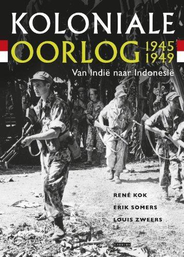 9789048803200: Koloniale oorlog 1945-1949: van Indië naar Indonesië