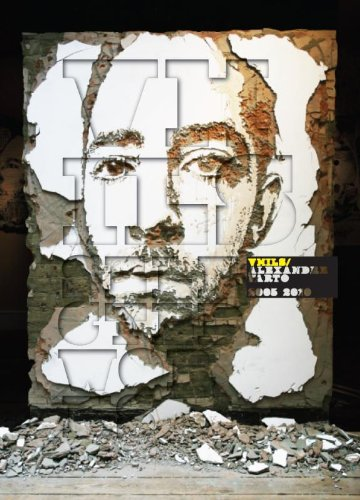 9789048807055: VHILS/ Alexandre Farto Selected Works 2005-2010