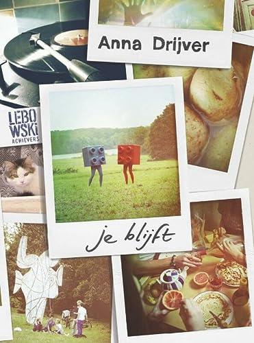 Je blijft (Lebowski achievers) - Anna Drijver
