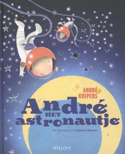 9789048813957: Andre het astronautje / druk 1