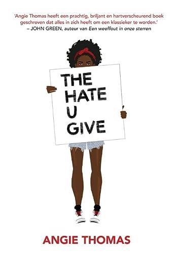 9789048843930: The Hate U Give