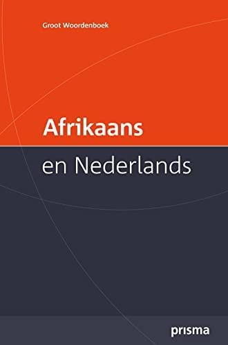 9789049102562: Prisma Groot Woordenboek Afrikaans en Nederlands / Large Afrikaans-Dutch Dictionary (Afrikaans Edition)