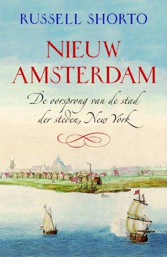 9789049200640: Nieuw Amsterdam / druk 8: de oorsprong New York