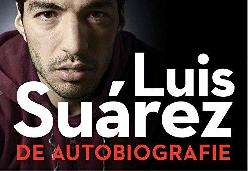 9789049803803: Luis Suarez  / druk 1: de autobiografie (Dwarsligger (316))