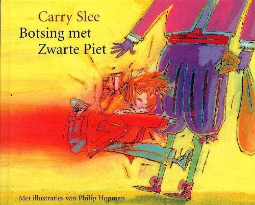 9789049926342: Botsing met Zwarte Piet 5 ex / druk 1: per 5 ex gesealed