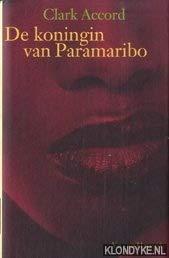 De koningin van Paramaribo: Kroniek van Maxi: Accord, Clark