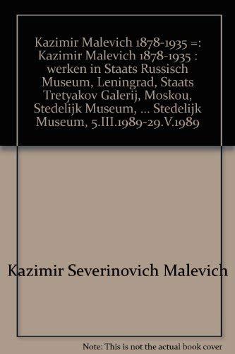 Kazimir Malevich 1878-1935. Katalog zur Ausstellung in: Malevich, Kazimir: