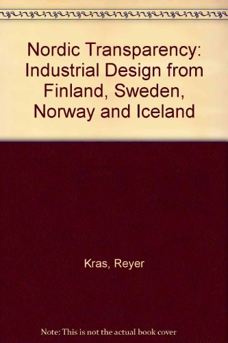 9789050061452: Nordic Transparency: Industrial Design from Finland, Sweden, Norway and Iceland