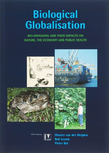 9789050112437: Biological Globalisation: Bio-Invasions and their Impact on Nature, the Economy and Public Health