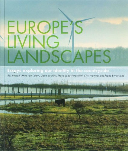 9789050112581: Europe's Living Landscapes: Essays Exploring our Identity in the Countryside