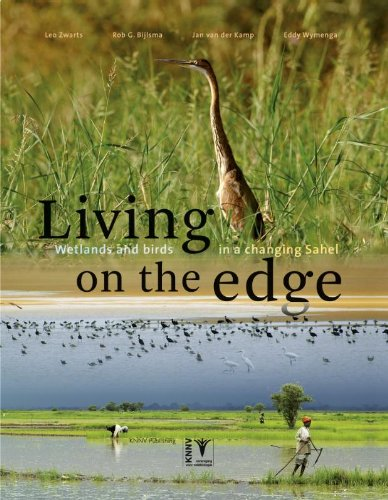 9789050112802: Living on the Edge: Wetlands and Birds in a Changing Sahel