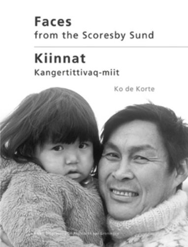 9789050113571: Faces from the Scoresby Sund: portrait of people of Ittoqqortoormiit 1973 - '75