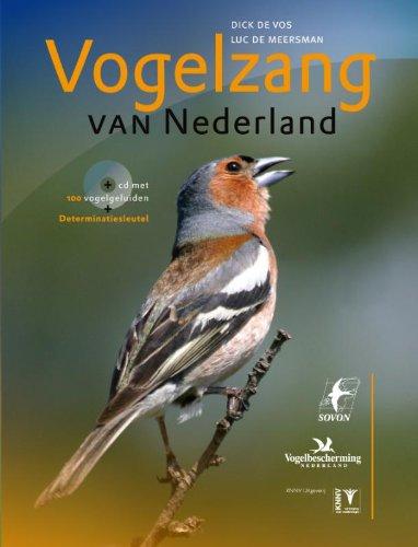 9789050113748: Vogelzang van Nederland: vogels herkennen aan hun zang en roep (Vogels in Nederland)