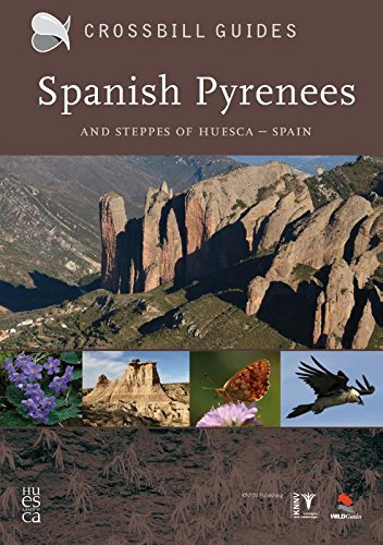 9789050113823: Spanish Pyrenees: and steppes of Huesca (Crossbill guides) [Idioma Inglés]