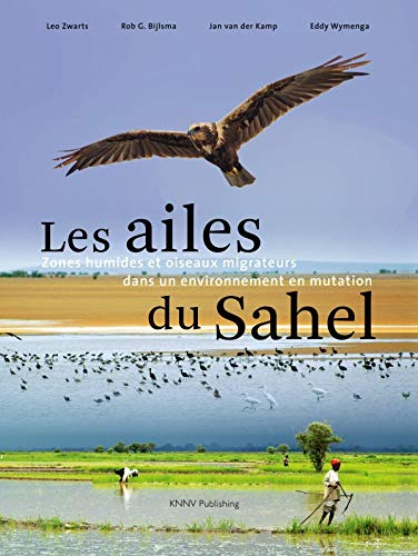 Les Ailes du Sahel (French Edition): Eddy Wymenga, Jan