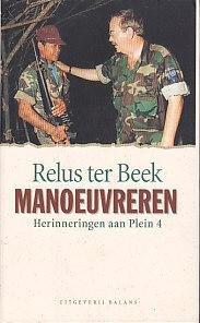 Manoeuvreren : herinneringen aan Plein 4.: Beek, Relus ter.