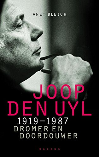 9789050188180: Joop den Uyl 1919-1987: Dromer en doordouwer