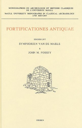Fortificationes Antiquae: Including the Papers of a: Fossey, John M.