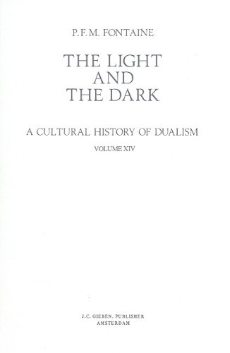 The Light and the Dark : a Cultural History of Dualism. Volume 14: Dualism in Roman History V. &#...