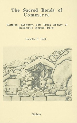 9789050631563: The Sacred Bonds of Commerce: Religion, Economy, and Trade Society at Hellenistic Roman Delos, 166-87 B.C.