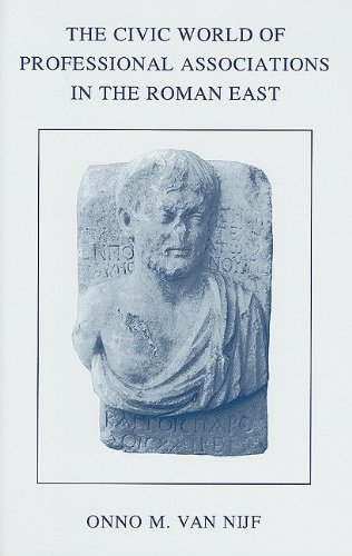 9789050632577: The Civic World of Professional Associations in the Roman East (Dutch monographs on ancient history and archaeology)
