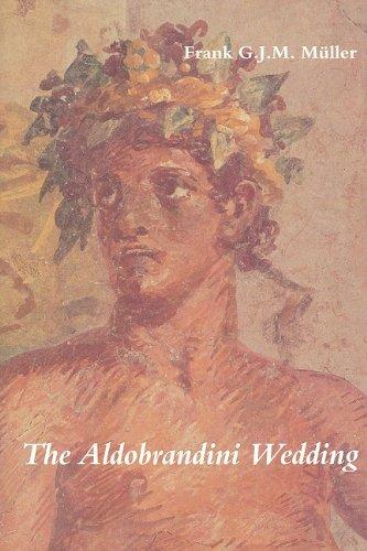 The Aldobrandini Wedding.: M�ller, Frank G.J.M.