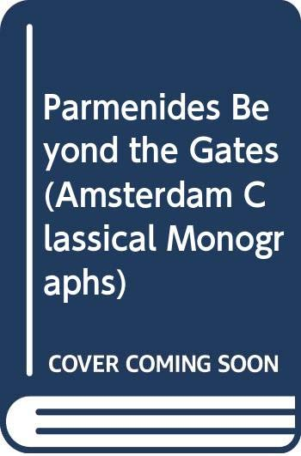 9789050632676: Parmenides Beyond the Gates