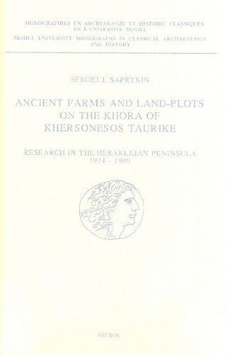 Ancient Farms and Land-Plots on the Khora of Khersonesos Taurike: Research in the Herakleian ...