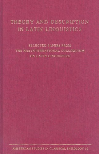 Theory and Description in Latin Linguistics: EDITED BY M.