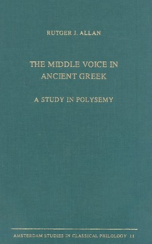 The Middle Voice in Ancient Greek: A: Rutger J. Allen