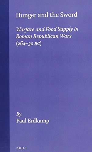 9789050636087: Hunger and the Sword: Warfare and Food Supply in Roman Republican Wars (264-30 B. C.) (Dutch monographs on ancient history and archaeology)