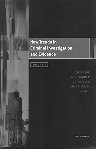 New trends in criminal investigation and evidence : volume II.: Breur, C.M. . [et al.]