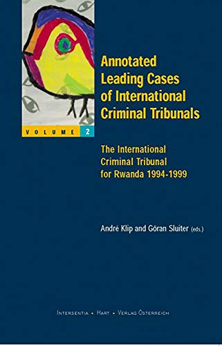 9789050951357: Annotated Leading Cases of International Criminal Tribunals - Volume 02: The International Criminal Tribunal for Rwanda 1994-1999