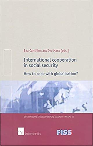 International Cooperation in Social Security: How to: Cantillon, B. (Editor)/