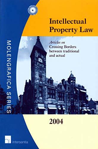 Intellectual Property Law 2004 (Molengrafica Series): F.W. Grosheide (Editor),
