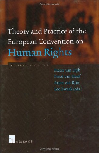 9789050955461: Theory and Practice of the European Convention on Human Rights: Fourth Edition