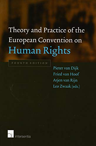 9789050956161: Theory and Practice of the European Convention on Human Rights: Fourth Edition