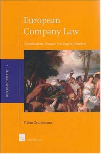 9789050956413: European Company Law: Organization, Finance and Capital Markets (Ius Communitatis)
