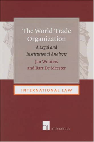 9789050957304: The World Trade Organization: A Legal and Institutional Analysis (International Law)